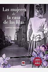 Las mujeres de la casa de las lilas (Grandes Novelas) (Spanish Edition) Kindle Edition