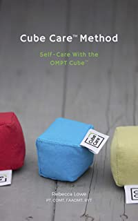 Cube Care™ Method: Self-Care with the OMPT TOOL (English Edition)