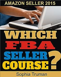 Amazon FBA: Amazon FBA, Which FBA Seller Course?