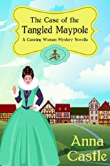 The Case of the Tangled Maypole (A Cunning Woman Mystery Book 2) Kindle Edition