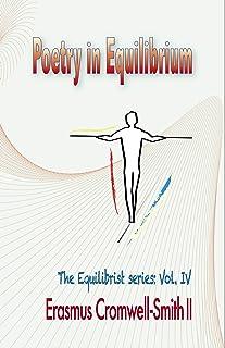 Poetry In Equilibrium: The Equlibrist serie: Vol. IV