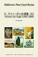 BiblioArt Post Card Series V.ファン・ゴッホ 選集(5) 6枚セット(解説付き)