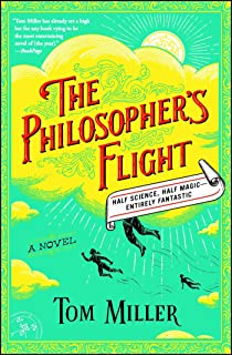 The Philosopher's Flight: A Novel (The Philosophers Series Book 1)