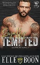 Royally Tempted (Royal Bastards MC: Royal Sons CA Book 3)