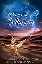 Wishes of Illusion