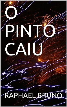 O PINTO CAIU (SEGUNDA Livro 2)