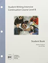 Student Writing Intensive Continuation Course Level B Student Handouts Packet