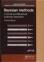 Bayesian Methods: A Social and Behavioral Sciences Approach, Third Edition (Chapman & Hall/CRC Statistics in the Social and Behavioral Sciences)