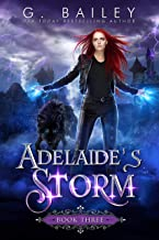 Adelaide's Storm: An Paranormal Reverse Harem Novel (Her Fate Series Book 3) (English Edition)