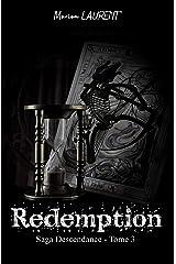 Rédemption: Saga Descendance - Tome 3 Format Kindle