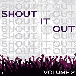 Shout It Out Vol. 2