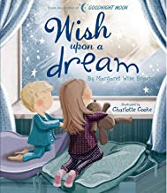 Wish Upon a Dream (Margaret Wise Brown Classics)