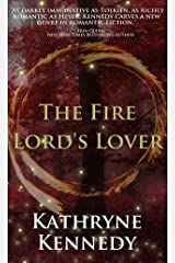 The Fire Lord's Lover (The Elven Lords Book 1) Kindle Edition