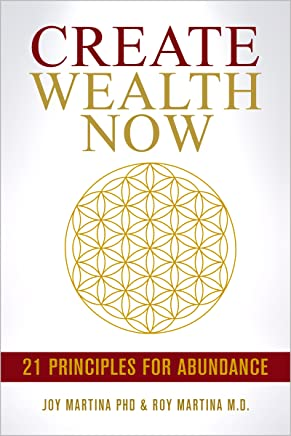 Create Wealth Now: 21 Principle for Abundance (Christallin Little Book Series 2) (English Edition)