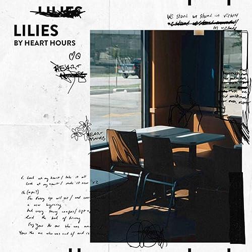 Heart Hours - Lilies (2019)