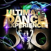 Ultimate Dance Experience [Explicit]