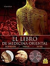 El libro de medicina oriental (Bicolor) (Salud) (Spanish Edition)