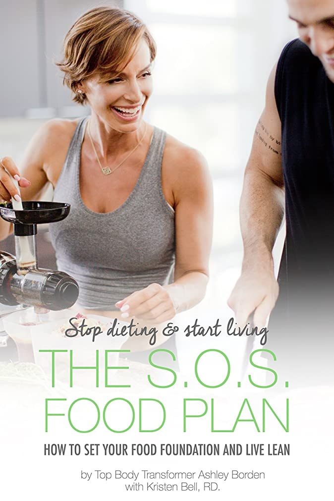 The S.O.S Food Plan: HOW TO SET YOUR FOOD FOUNDATION AND LIVE LEAN (English Edition)