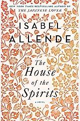 The House of the Spirits: A Novel Kindle Edition