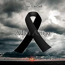 Adios Amigo [Explicit]
