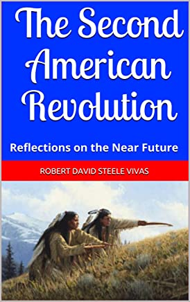 The Second American Revolution: Reflections on the Near Future (Trump Revolution Book 37)