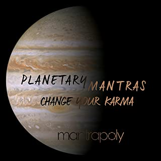 Planetary Mantras: Change Your Karma