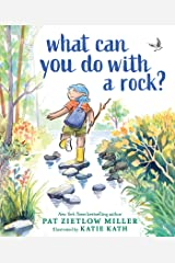 What Can You Do with a Rock? Kindle Edition