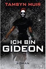 Ich bin Gideon: Roman (The Ninth 1) (German Edition) Kindle Edition