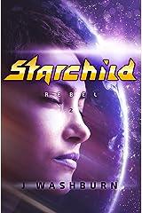 STARCHILD: Rebel Kindle Edition