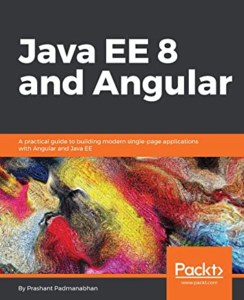 Amazon com: Java EE 8 and Angular: A practical guide to
