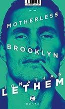 Motherless Brooklyn: Roman (German Edition)