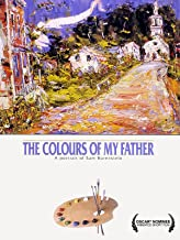 The Colours of My Father: A Portrait of Sam Borenstein
