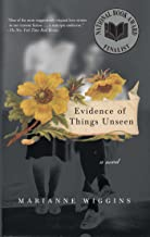 Evidence of Things Unseen: A Novel