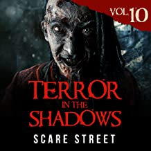 Terror in the Shadows, Vol. 10: Horror Short Stories Collection with Scary Ghosts, Paranormal & Supernatural Monsters
