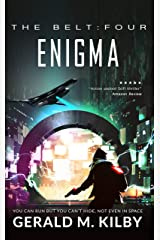 Enigma: Sci-Fi Thriller (The Belt Book 4) Kindle Edition