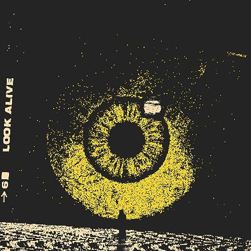 Look Alive [Explicit]