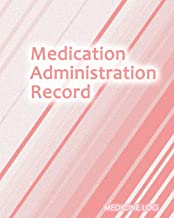 Medication Administration Record: Daily Medication Tracker Log Book: LARGE PRINT Daily Medicine Reminder Tracking. Practical Way to Avoid Duplication and Mistakes.
