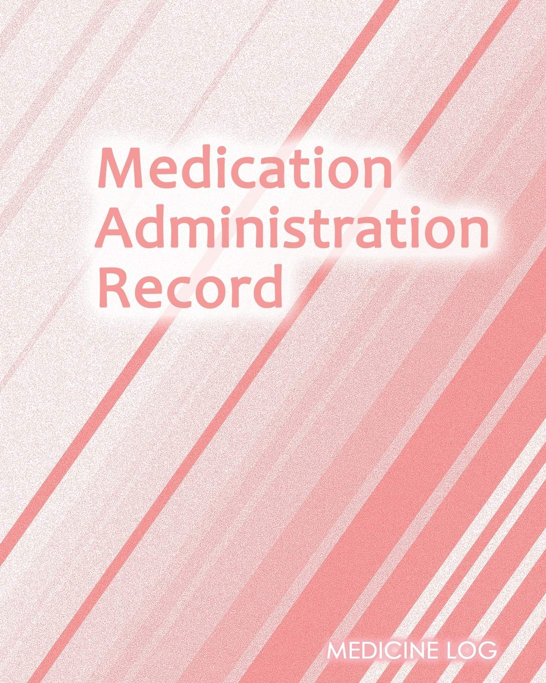 Image OfMedication Administration Record: Daily Medication Tracker Log Book: LARGE PRINT Daily Medicine Reminder Tracking. Practic...