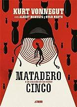 Matadero Cinco o La cruzada de los niños: Una danza por deber con la muerte (Sillón Orejero) (Spanish Edition)