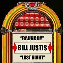 Raunchy / Last Night