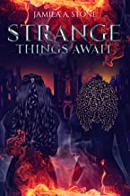 Strange Things Await (The Virtus Academy Book 1)