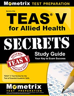 Secrets of the TEAS V for Allied Health Study Guide: TEAS Test Review for the Test of Essential Academic Skills