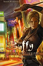 Buffy contre les vampires (Saison 8) T03: Les loups sont à nos portes (Buffy contre les vampires Saison 8 t. 3) (French Edition)