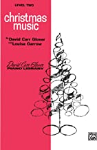 Christmas Music: Level 2 (David Carr Glover Piano Library)