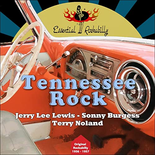 Tennessee Rock (Original Rockabilly 1956 - 1957)