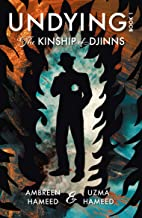 UNDYING Book 1: The Kinship of Djinns