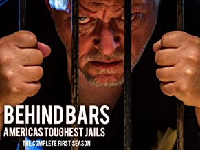 Behind Bars: America's Toughest Jail