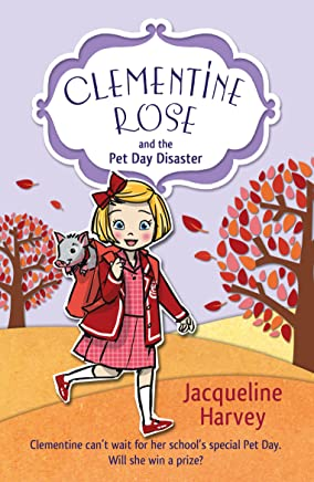 Clementine Rose and the Pet Day Disaster (English Edition)