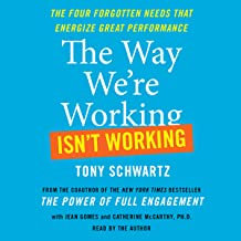 The Way We're Working Isn't Working: How Intense Focus and Frequent Renewal Fuel Great Performance