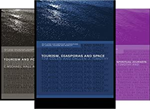 Contemporary Geographies of Leisure, Tourism and Mobility (36 Book Series)